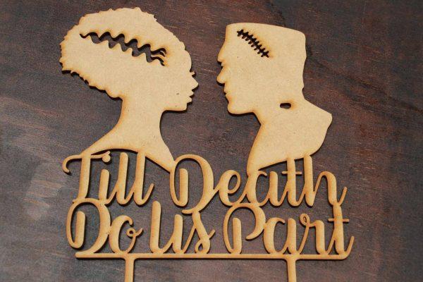 Till Death Do Us Part - Cake Topper - Design 2 1